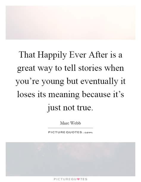 12 Ways To Tell If Its True by That Happily After Is A Great Way To Tell Stories