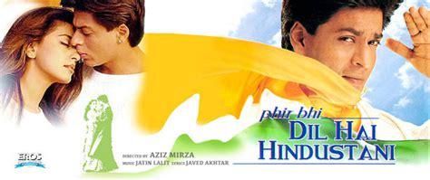 Dvd Fiom India Phir Bhi Dil Hai Hindustani phir bhi dil hai hindustani 2000 w eng sub dvd