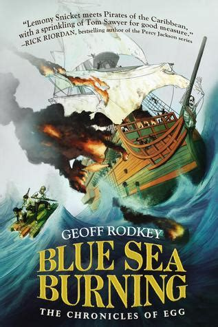 Blue Sea Burning The Chronicles Of Egg 3 By Geoff