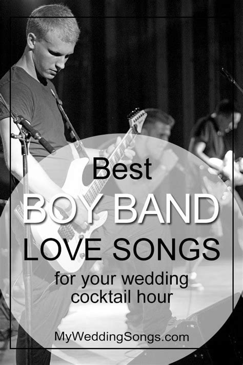 Best Boy Band Love Songs For Cocktail Hour   My Wedding Songs