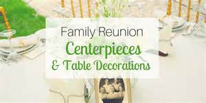 Decoration For Family Reunion Tables