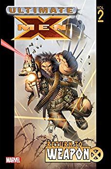 libro weapon x the return amazon com ultimate x men vol 2 return to weapon x ebook brian michael bendis olivier