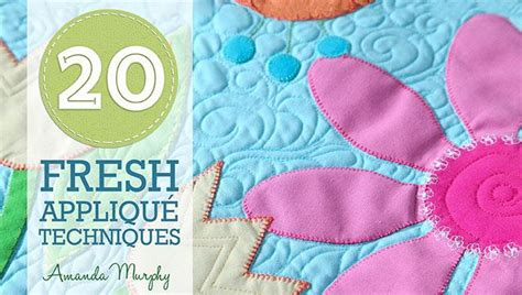 learn how to applique circles in 20 fresh applique