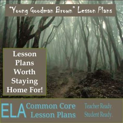 themes young goodman brown young goodman brown study guide and lesson plans ela