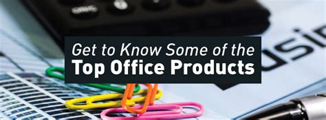 infographic get to some of the top office products