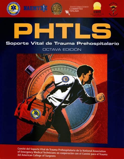 libro el trauma y el phtls soporte vital basico y avanzado en el trauma prehospitalario