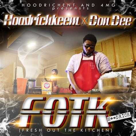 And Fresh Out The Kitchen Song by Mixtape Don Fresh Out The Kitchen Tne Promotion