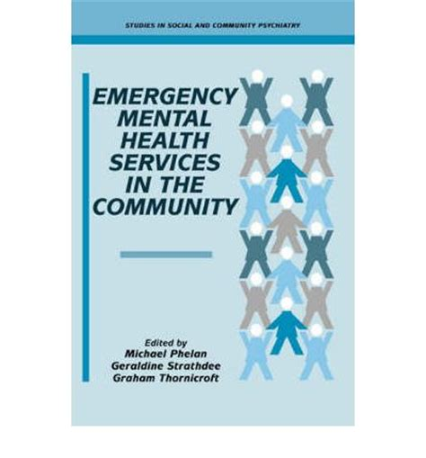 The Immediate Mental Health Care by Emergency Mental Health Services In The Community