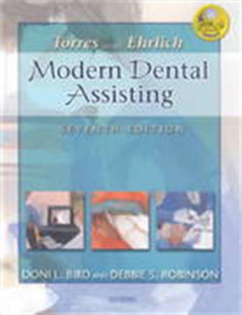 Torres And Ehrlich Modern Dental Assisting 7th Edition