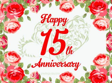 Wedding Anniversary Years by Happy 15th Wedding Anniversary Quotes Www Pixshark