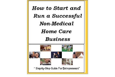 how to start and run a successful non home care