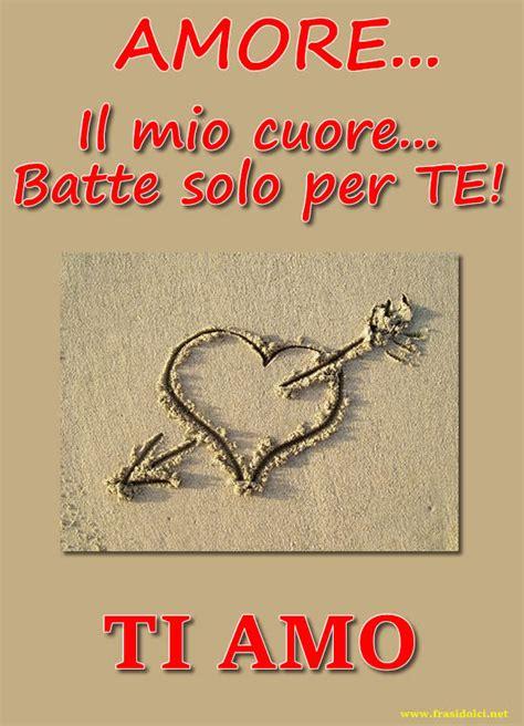lettere ti amo mio ti amo frasi con cuore con freccia e frase d