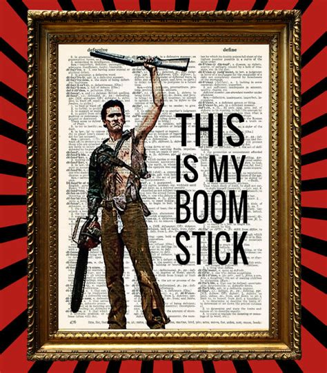 boomstick books this is my boomstick ash williams holding up shotgun by
