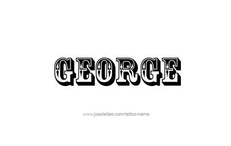 tattoo name george george name tattoo designs
