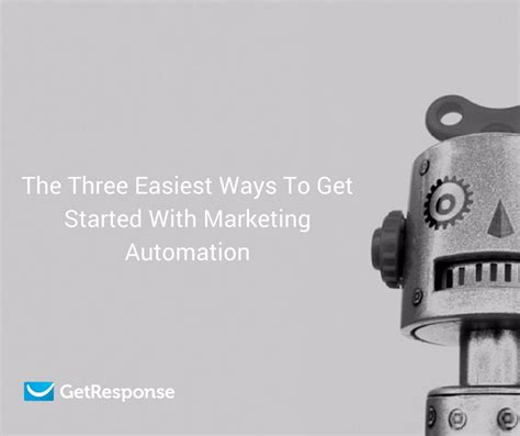 the three easiest ways to get started with marketing