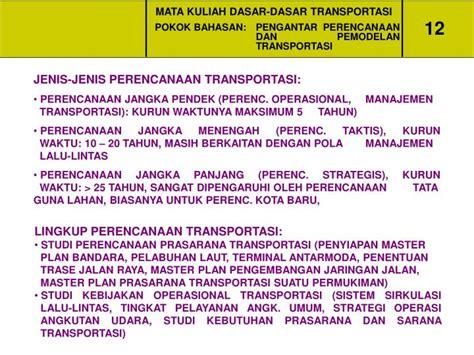 Dasar Dasar Rekayasa Transportasi Jl1 ppt mata kuliah dasar dasar transportasi powerpoint
