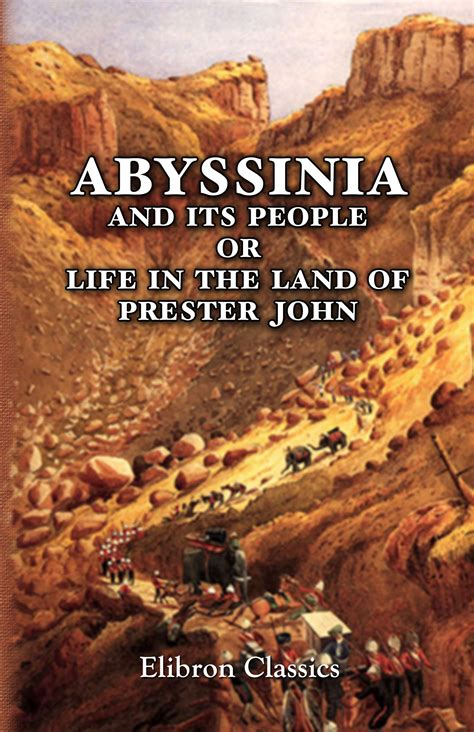 a voyage to abyssinia classic reprint books abyssinia and its or in the land of prester