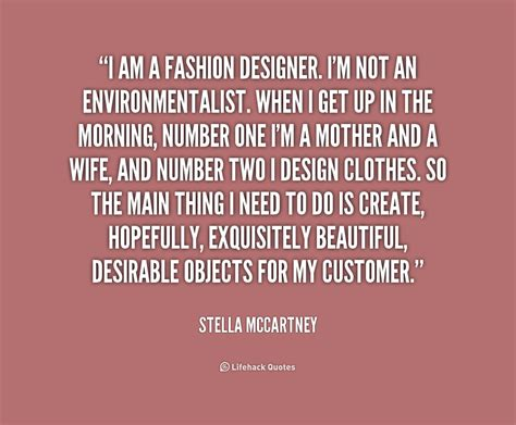 Fashion Designer Quotes And Sayings Quotesgram And Quotes