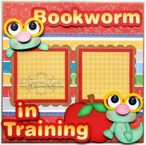 scrapbook layout classes blj graves studio bookworm in training school scrapbook page