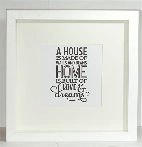 gift for home love and dreams house framed quote print samantha k