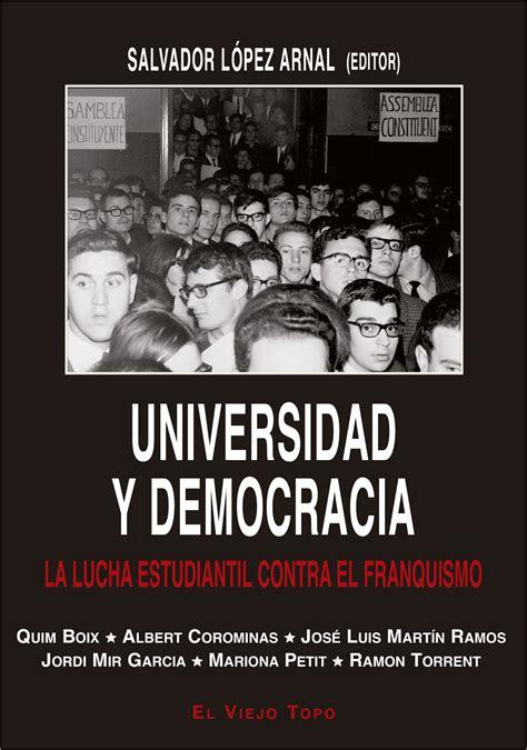 libro franquistas contra franquistas universidad y democracia lucha estudiantil contra el franquismo libros