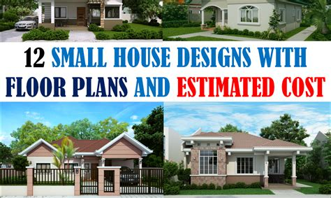house and design 40 small house images designs with free floor plans lay out and estimated cost