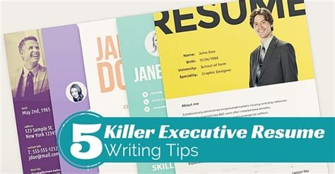 Best Resume Writing Tips 2015 by 5 Best Killer Executive Resume Writing Tips That Works