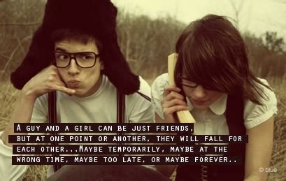 a guy and a girl can be just friend| sayingimages.com