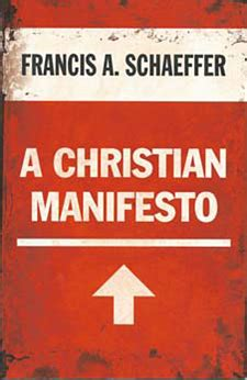 manifesto for a cancer patient books francis schaeffer prophetic voices and