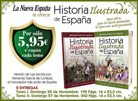 historia de espaa iii historia ilustrada de espa 241 a promociones la nueva espa 241 a la nueva espa 241 a