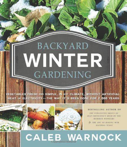backyard farming book planting a winter garden infobarrel