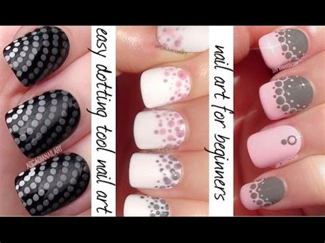 easy nail art using dotting tool dotting tool nail art 3 easy nail designs for beginners