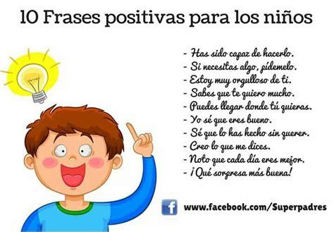Imagenes Positivas Para Un Hijo | frases frases positivas para nuestros hijos y alumnos