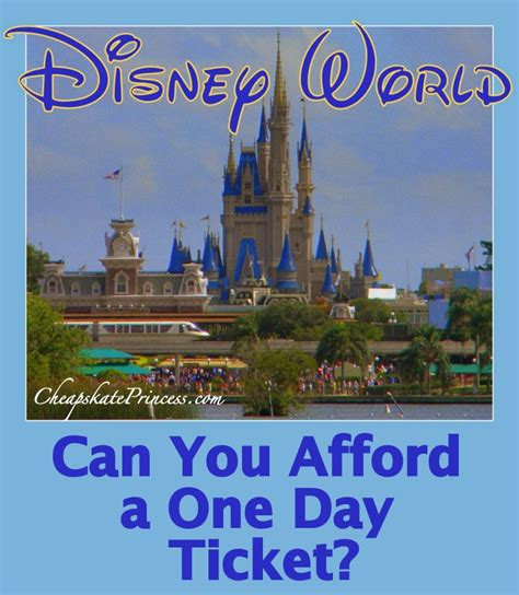 how much is a 1 day ticket to bronner brothers hair show can you afford a disney world 1 day ticket disney s
