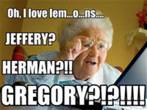 Grandma Internet Meme - grandma finds the internet know your meme