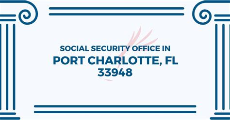Social Security Office Locations Near Me by Social Security Office In Port Florida 33948