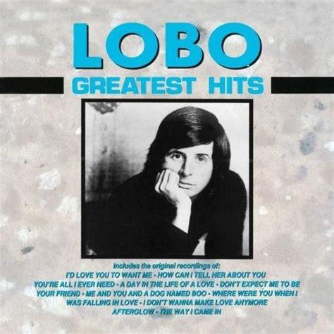 download mp3 album lobo greatest hits lobo listen and discover music at last fm