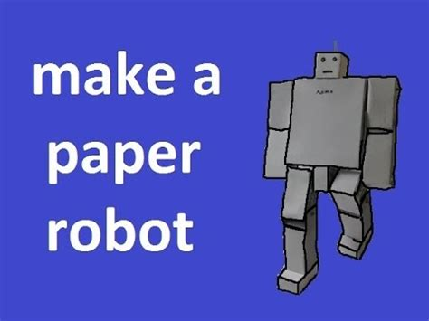 Make A Paper Robot - how to make a paper robot