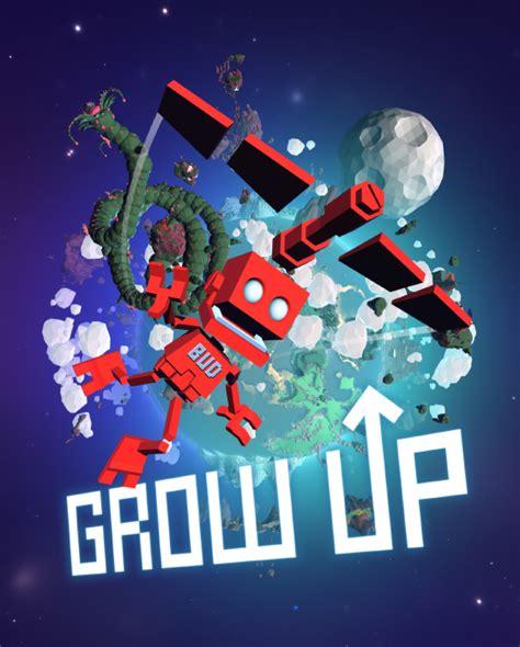 Grown Up grow up free