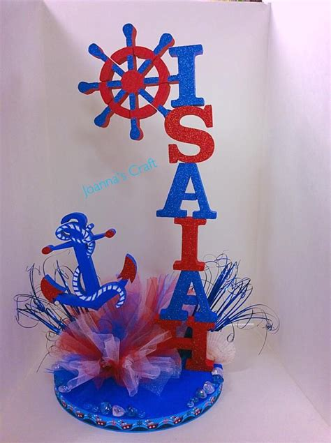 sailor themed centerpieces sailor nautical theme personalized centerpc joanna s crafts 310 329 5570 crafts