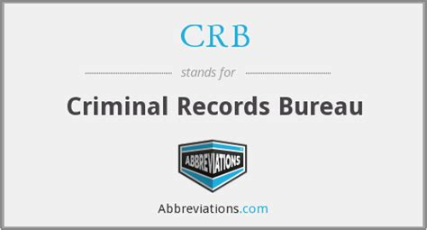 Criminal Record Bureau Crb Criminal Records Bureau