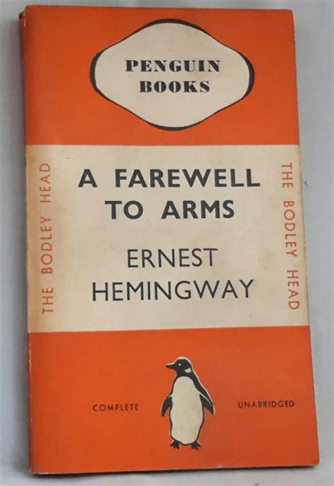 Pertempuran Penghabisan A Farewell To Arms Ernest Hemingway a farewell to arms penguin number 2 edition by