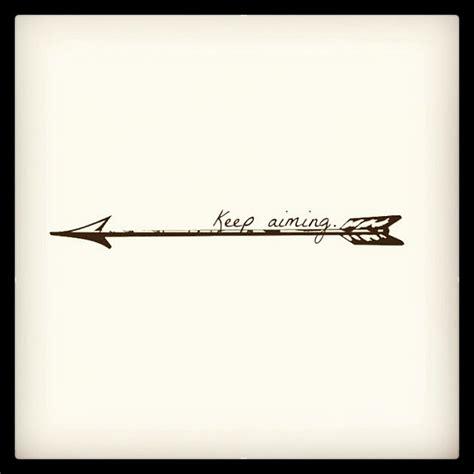 arrow tattoo meaning quote keep aiming arrow tattoo design tattooshunt com