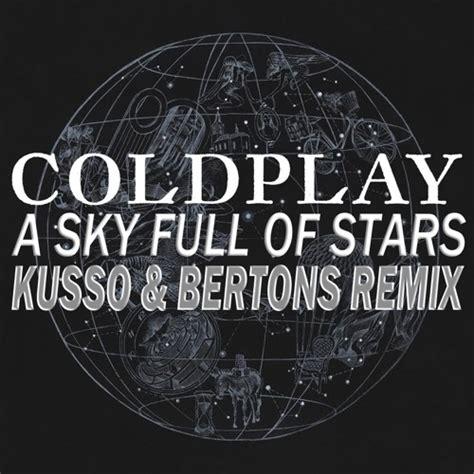download mp3 free coldplay a sky full of stars bursalagu free mp3 download lagu terbaru gratis bursa