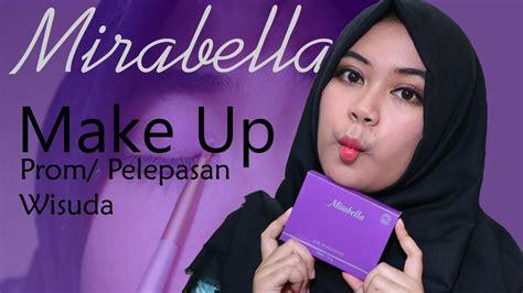 youtube tutorial make up untuk wisuda make up tutorial untuk prom pelepasan wisuda mirabella