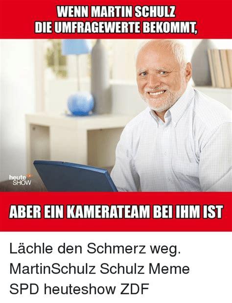 Martin Show Memes - 25 best memes about schulz schulz memes