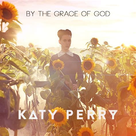 by the grace of god katy perry google play music candypoly 187 kety covers 187 votaci 243 n the remixes p 49