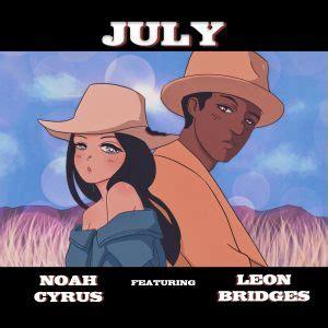 noah cyrus ft leon bridges july hiphopde