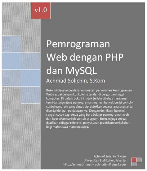 buku membuat website dengan php dan mysql buku gratis pemrograman web dengan php dan mysql share