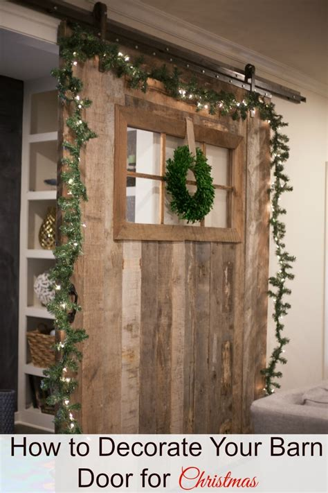 Barn Door Decor For Christmas Barn Door Decor